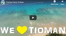 Check out our Mersing to Tioman journey!